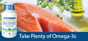 Take plenty of Omega-3s