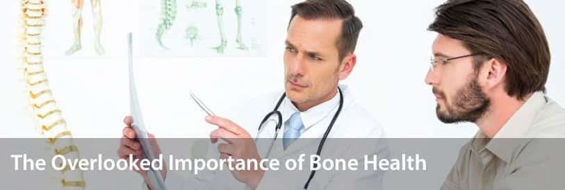 The Overlooked Importance of Bone Health