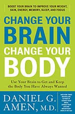 CHange Your Brain. Change Your Body.